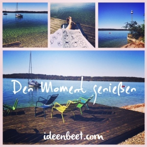 Moment_genießen – ideenbeet.com